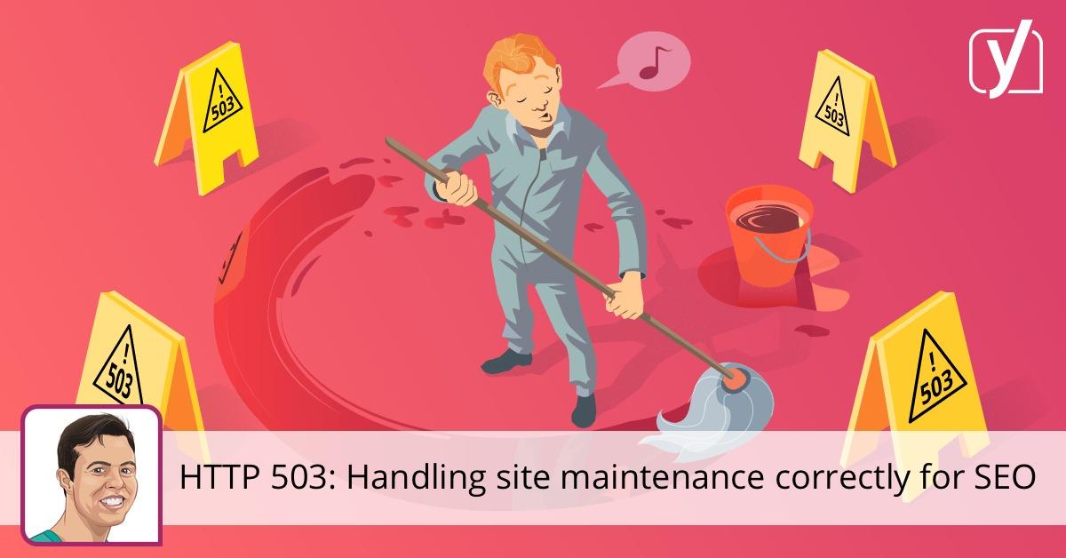 https://yoast.com/http-503-site-maintenance-seo/