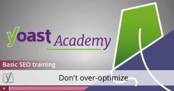 basic seo training video - don't overoptimize