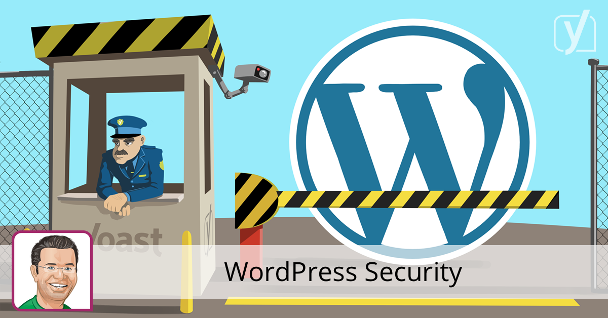 WordPress Security in a few easy steps! • Yoast