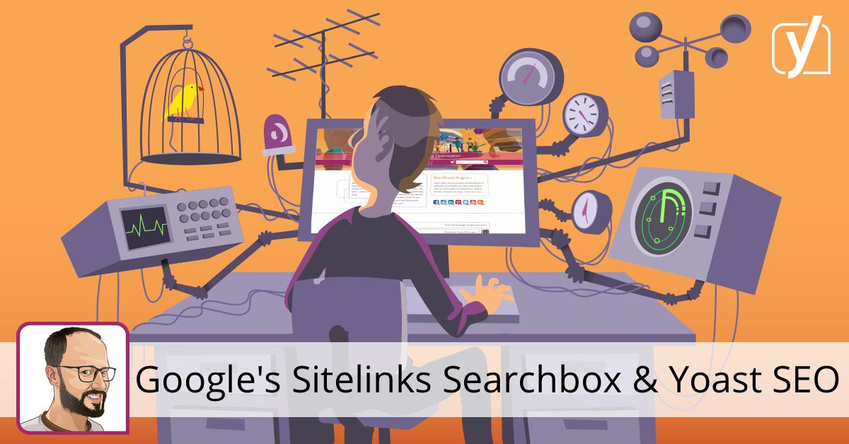 Google's Sitelinks Searchbox on WordPress, with or without Yoast SEO • Yoast