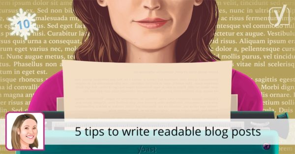 5 tips to write readable blog posts