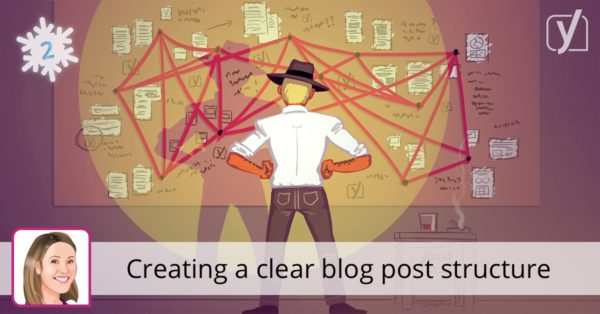 Creating a clear blog post structure