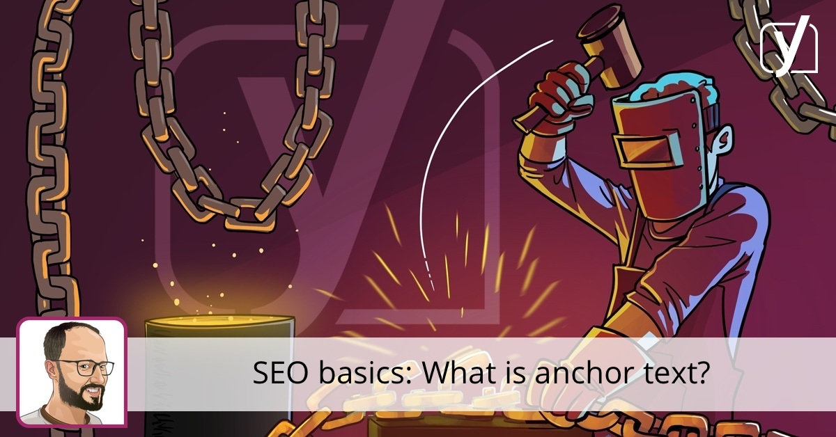 SEO basics: What is anchor text? ? Yoast