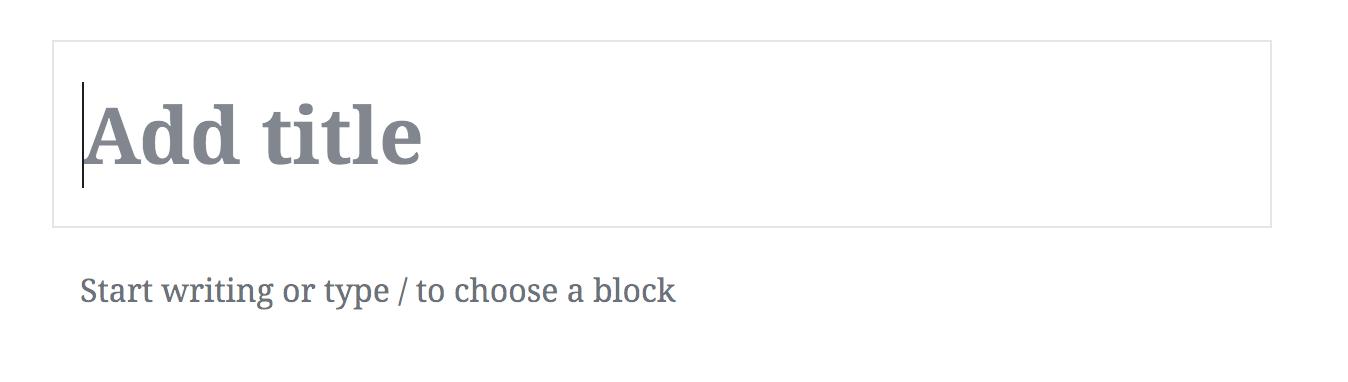Default editor screen in WordPress block editor
