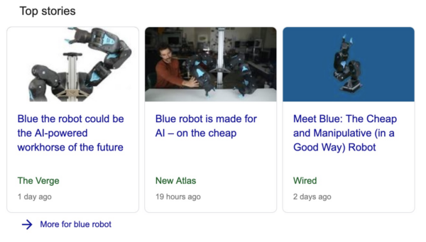 Top stories results in Google for the search 'blue robot'