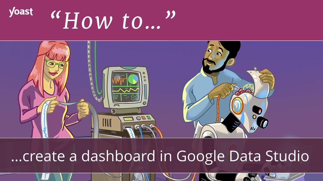 How to create a dashboard in Google Data Studio