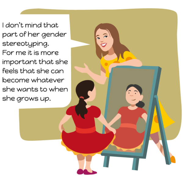 I don't mind that part of her gender stereotyping. For me it is more important that she feels that se can become whatever she wants to when she grows up.
