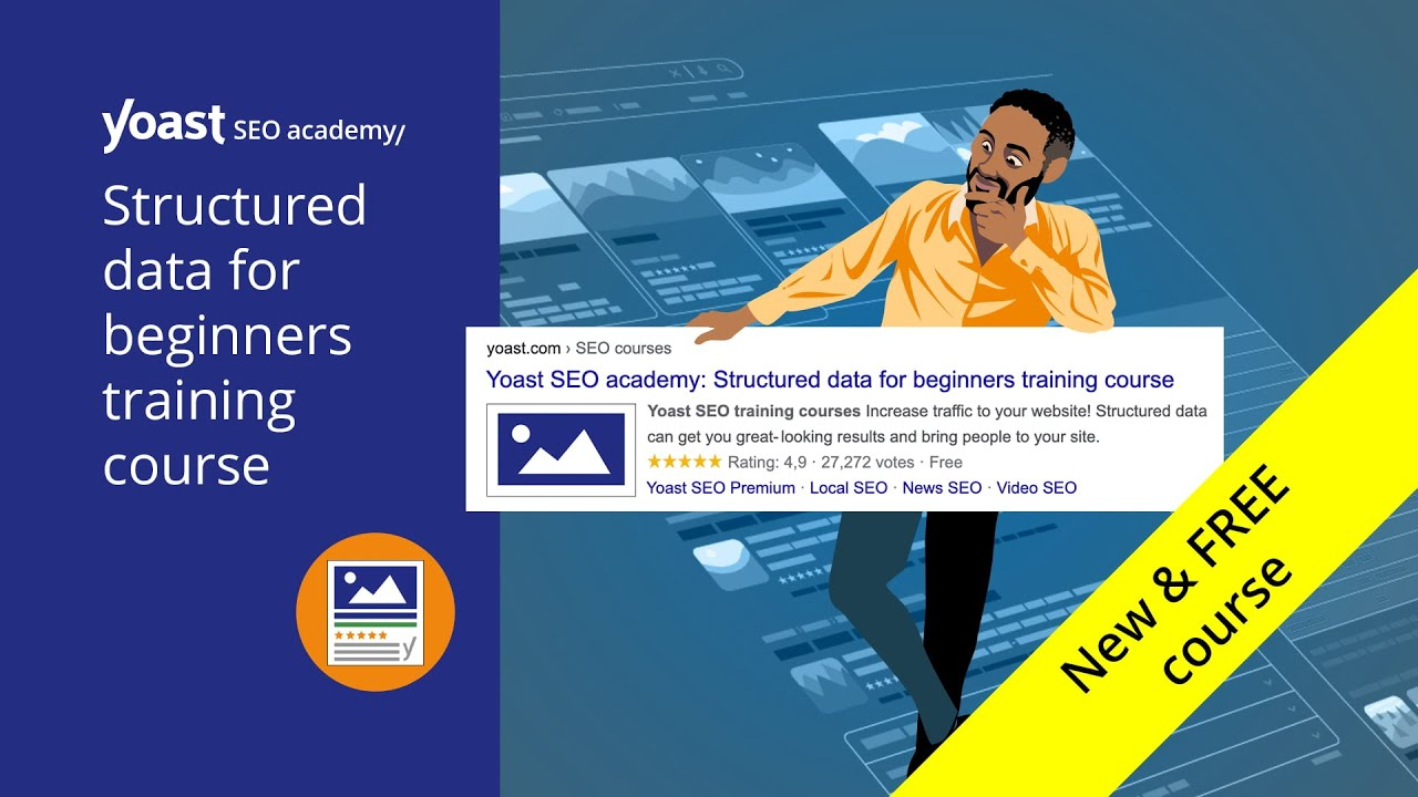 Structured data for beginners: New and free training course!
