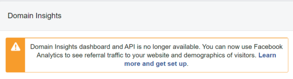 A screenshot of part of Facebook's 'Insights' dashboard, showing that the Domain Insights tool is no longer available.