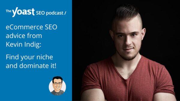 Kevin Indig Yoast seo podcast